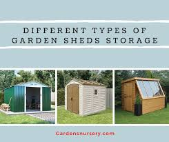 diffe types of garden sheds storage