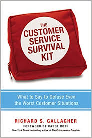 Another Way To Say Customer Service The Customer Service Survival Kit What To Say To Defuse Even The