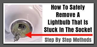 safely remove a broken light bulb
