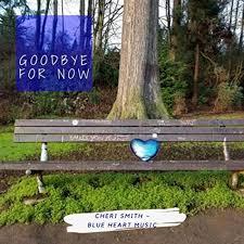 Goodbye for Now by Cheri Smith on Amazon Music - Amazon.com