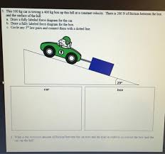 The third line will allow any color in an 0xrrggbbaa format. Solved 5 This 500 Kg Car Is Towing A 400 Kg Box Up This Chegg Com