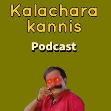 Kalachara Kannis Podcast