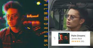 Itunes Philippines Album Chart Look James Reids Palm Dreams Album Tops The Itunes Ph