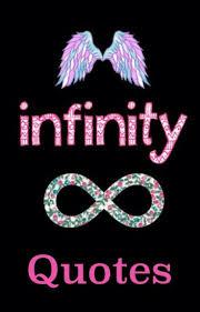 Infinity Quotes Infinity Quotes Imfuckingmagical Wattpad 39