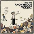 And the Anonymous Nobody [LP]