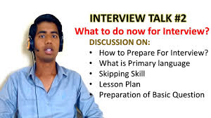 interview talk 2 how to prepare for teaching interview what interview talk 2 how to prepare for teaching interview what to do now for interview