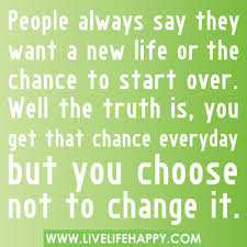 Image of: Year People Always Say They Want New Life Youtube People Always Say They Want New Life Live Life Happy