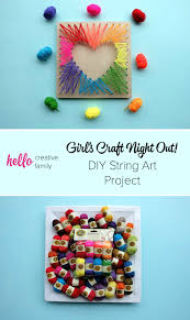 Diy Project 27 Diy String Art Project Inspiration Hello Creative Family