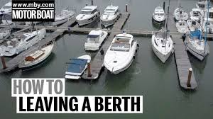 how to leaving a windy berth motor boat yachting