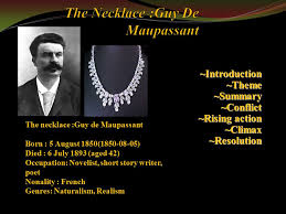 the necklace guy de maupassant ppt video online  the necklace guy de maupassant