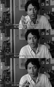 Life Movie Quotes
