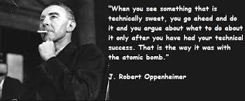 Oppenheimer Quote Unique Oppenheimer Quote Best Quotes Ever