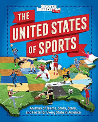 The United States of Sports: An Atlas of Teams, Stats, Stars, and Facts for  Every State in America: Sports Illustrated Kids, Bill Syken: Amazon.com.au:  Books