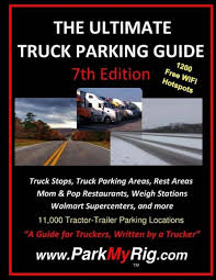 The Ultimate Truck Parking Guide - 7th Edition by LeRoy D Clemmer ...