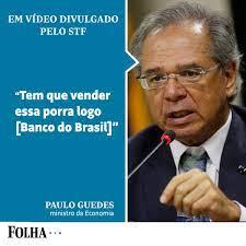 "Folha de S.Paulo on Twitter: ""FRASES DA REUNIÃO 5) ""Tem que vender essa  porra logo"" --> Paulo Guedes sobre Banco do Brasil https://t.co/kkh8KhVnEF…  """