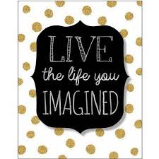 live the life you imagined wall art  on live the life you imagined wall art with live the life you imagined wall art 15 x 19 walmart