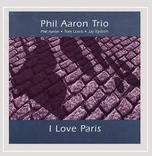 Phil Aaron, Tom Lewis & Jay Epstein - I Love Paris - Amazon.com Music