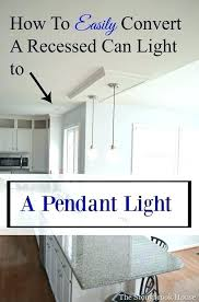replace recessed light with pendant replace recessed lighting trim the most best recessed can lights ideas