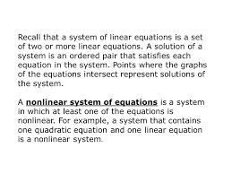 recall that a system of linear equations is a set of two or more linear equations