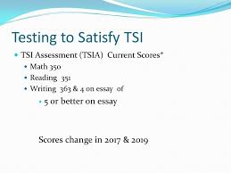 Tsi Score Chart Tsi And College Readiness Its Not Just A Cut Score Ppt