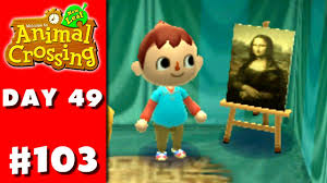 animal crossing new leaf part 103 famous painting nintendo 3ds gameplay walkthrough day 49 you