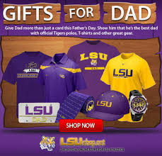 lsu net father s day gift ideas for lsu dads
