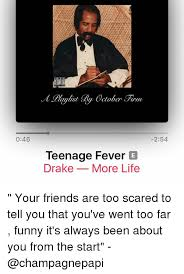 Drake More Life Quotes Awesome 48 Paulist October Finn Teenage Fever E Drake More Life 48 Your