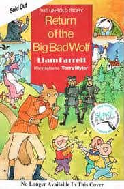 the un told story return of the big bad wolf this is my third book