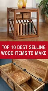 popular furniture wood. top 10 best selling wood items to make my woodworking popular furniture e