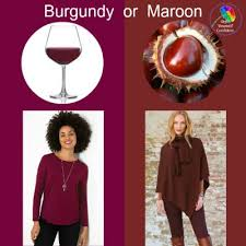 burgundy or maroon
