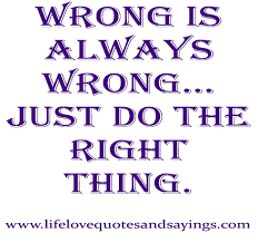 Famous Quotes About Right And Wrong