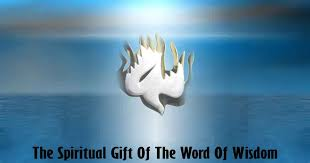 the spiritual gift of the word of wisdom