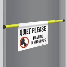 Meeting In Progress Quiet Meeting In Progress Door Barricade Sign Sku S2 1992