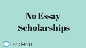 no essay scholarship jembatan timbang co no essay scholarship 2014