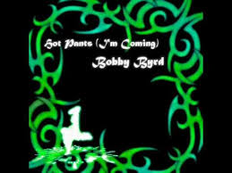 """Hot Pants (<b>I'm Coming</b>)"" by Bobby Byrd - YouTube"