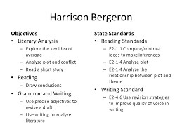 thursday friday ppt video  3 harrison bergeron objectives