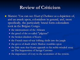 heart of darkness an brief look at conrad s life and works themes  review of criticism marxist you can see heart of darkness as a depiction of