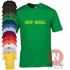 Festival T Shirt Design Details Zu Got Soul T Shirt Funk R B Club Danse Urbain Festival T Shirt
