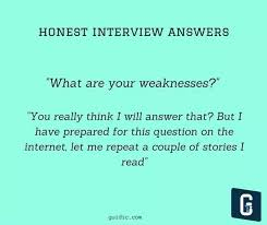 Weaknesses For Interview Examples What Are The Best Ways To Respond To Questions Regarding
