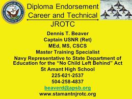 Diploma Endorsement Career And Technical Jrotc Dennis T Beaver