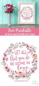 Free Printable Bible Verse Printable Let All That You Do Be Done In