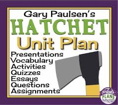 best hatchet activities ideas hatchet by gary  hatchet unit plan assignments presentations quizzes vocabulary activities from presto plans