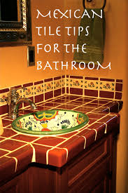 Mexican Bathroom how to choose mexican tile for your bathroom it all starts with 3692 by guidejewelry.us