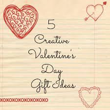 5 creative valentine s day gift ideas