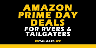 amazon prime day 2019 deals for rvers and tailgaters