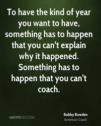 We would like to show you a description here but the site won't allow us. Bobby Bowden Motivational Quotes Quotesgram