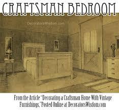 Craftsman bedroom furniture Bed Decorating Craftsman Bedroom With Furniture That Matches The Architecture Decorators Wisdom Decorating Craftsman Home With Vintage Furnishings Decorators