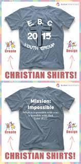 Church Tee Shirt Designs Church T Shirt Ideas Create And Design Your Own Church T