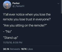 Image result for where's the remote meme