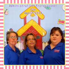 Administrative Professional Days Administrative Professionals Day At Lbj Edcouch Elsa Independent